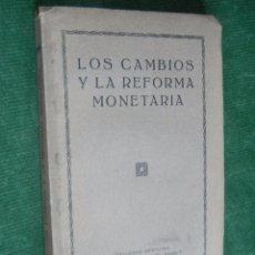 Libros antiguos: LOS CAMBIOS Y LA REFORMA MONETARIA, DE JOAN PICH I PON, 1930. Lote 69753469