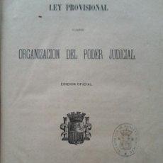 Libros antiguos: LEY PROVISIONAL ORGANIZACIÓN PODER JUDICIAL 1870. Lote 70460519