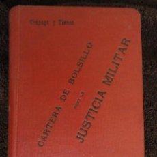 Libros antiguos: CARTERA DE BOLSILLO , PARA LA JUSTICIA MILITAR - 1.930. Lote 70503489