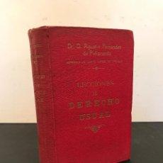 Libros antiguos: AGUSTÍN FERNÁNDEZ DE PEÑARANDA MARQUÉS SANTA LUCÍA DE COCHÁN. LECCIONES DE DERECHO USUAL DEDICATORIA. Lote 70529421