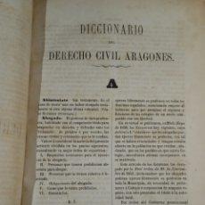 Libros antiguos: DICCIONARIO DEL DERECHO CIVIL ARAGONÉS 1869 DIESTE Y JIMÉNEZ. Lote 71618139