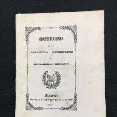 Libros antiguos: CONSTITUCIONES DE LA ACADEMIA MATRITENSE DE JURISPRUDENCIA Y LEGISLACIÓN. MADRID, 1845.. Lote 72044187