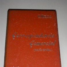 Libros antiguos: MANUALES SOLER CORRESPONDENCIA COMERCIAL INGLES ESPAÑOL. Lote 72167007