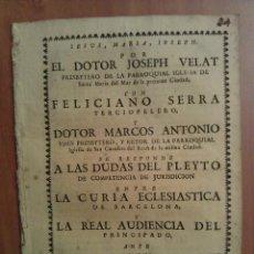 Libros antiguos: 1730 PLEYTO JURÍDICO - IGLESIA SANTA MARÍA DEL MAR - PARROQUIA SAN CUCUFATE - BARCELONA. Lote 72455155
