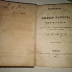 Libros antiguos: ELEMENTOS DE DERECHO NATURAL BURLAMAQUI 1837. Lote 72452465