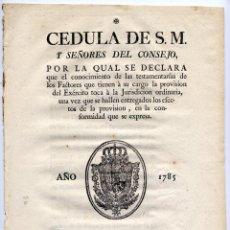 Libros antiguos: CEDULA. CÉDULA DE S.M. Y SEÑORES DEL CONSEJO POR LA QUAL SE DECLARA QUE... 1785.. Lote 72858639