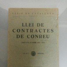 Libros antiguos: LLEI DE CONTRACTES DE CONREU 1934 FIRMA LLUIS COMPANYS. Lote 73606261