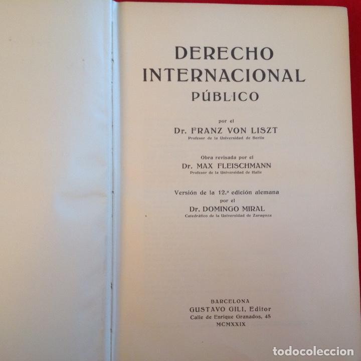 Libros antiguos: Derecho internacional público, de Franz Von Liszt, Edit. Gustavo Gili, 1929, 712 páginas. - Foto 2 - 73744275