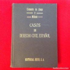 Libros antiguos: CASOS DE DERECHO CIVIL ESPAÑOL, DE DE DIEGO Y MIÑANA, EDIT. REUS, 1923, 215 PÁGINAS, EN PASTA DURA.. Lote 73744827