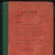 Libros antiguos: ANUARIO DE LA BOLSA, DEL COMERCIO Y DE LA BANCA PARA 1893. EDUARDO DIEZ PINEDO. Lote 74146379
