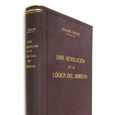 Libros antiguos: 1933 - (DERECHO) - JOAQUÍN DUALDE: UNA REVOLUCIÓN EN LA LÓGICA DEL DERECHO - DERECHO PRIVADO. Lote 74318687