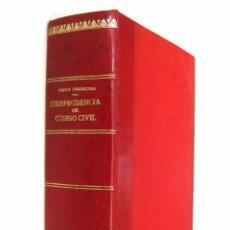 Libros antiguos: 1928 - (DERECHO) - RAFAEL GARCÍA ORMAECHEA Y MENDOZA: JURISPRUDENCIA DEL CÓDIGO CIVIL (1889-1926). Lote 74321471