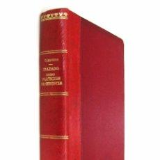 Libros antiguos: 1927 - (DERECHO) - EDUARDO G. CAMINERO: TRATADO TEÓRICO Y PRÁCTICO SOBRE PARTICIÓN DE HERENCIA. Lote 74321715
