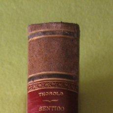Libros antiguos: SENTIDO ECONÓMICO DE LA HISTORIA _ JAMES E. THOROLD ROGERS. Lote 74387975