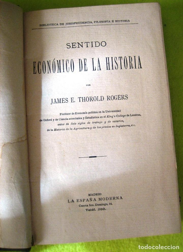 Libros antiguos: SENTIDO ECONÓMICO DE LA HISTORIA _ JAMES E. THOROLD ROGERS - Foto 3 - 74387975