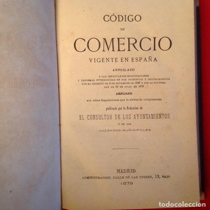 Libros antiguos: Código de comercio vigente en España, Madrid, 1879, consultor de ayuntamientos y juzgados. - Foto 2 - 75130791