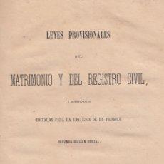 Libros antiguos: VARIOS. LEYES PROVISIONALES DEL MATRIMONIO Y DEL REGISTRO CIVIL. MADRID, 1870.. Lote 76009991