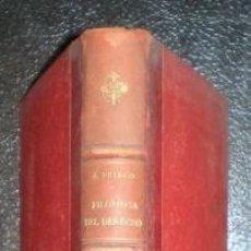 Libros antiguos: PRISCO, JOSÉ : FILOSOFÍA DEL DERECHO FUNDADA EN LA ÉTICA. 1886. Lote 76092631