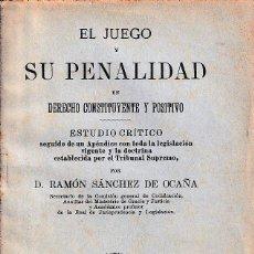 Libros antiguos: EL JUEGO Y SU PENALIDAD (SÁNCHEZ DE OCAÑA, 1893) SIN USAR. Lote 76119039