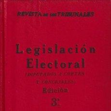 Libros antiguos: LEGISLACIÓN ELECTORAL (ED. GÓNGORA 1920) SIN USAR. Lote 76128379