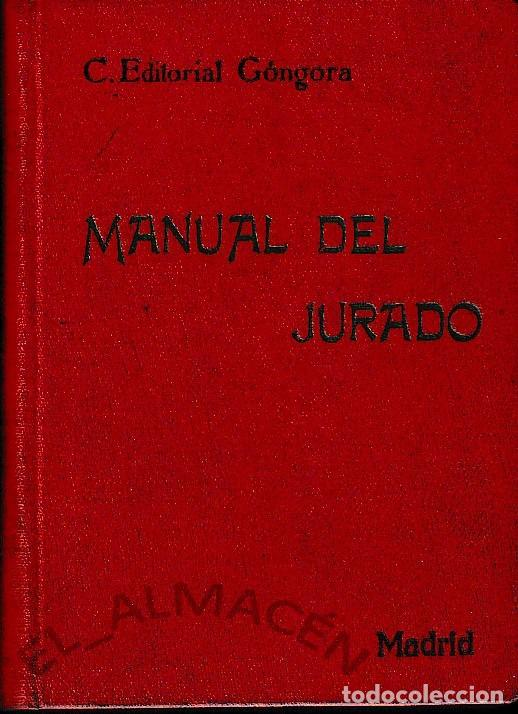 MANUAL DEL JURADO (ED. GÓNGORA 1894) SIN USAR (Libros Antiguos, Raros y Curiosos - Ciencias, Manuales y Oficios - Derecho, Economía y Comercio)