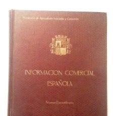Libros antiguos: INFORMACION COMERCIAL ESPAÑOLA. SEGUNDO ANIVERSARIO DE LA REPUBLICA.MINISTERIO AGRICULTURA INDUSTR. Lote 76312839
