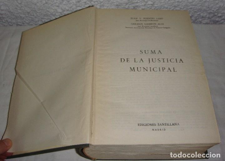 Libros antiguos: FUENTES LOJO Y GAMBON. SUMA DE LA JUSTICIA MUNICIPAL. - Foto 2 - 76531439