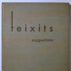 Libros antiguos: TOSAS, M. - TEIXITS. SUGGESTIONS - BARCELONA 1932. Lote 76820423