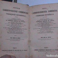 Libros antiguos: CORRESPONDENCIA COMERCIAL FRANCESA-ESPAÑOLA.1884. JOSÉ M. LOPES.. Lote 77392805