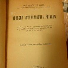 Libros antiguos: DERECHO INTERNACIONAL PRIVADO, JOSÉ RAMÓN DE ORÚE. 1932. Lote 77640133