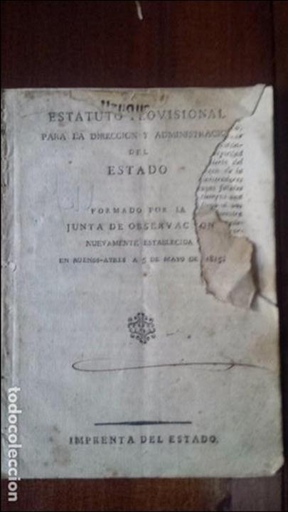 ESTATUTO PROVISIONAL PARA LA DIRECCIÓN Y ADMINISTRACIÓN DEL ESTADO. BUENOS AYRES (1815) (Libros Antiguos, Raros y Curiosos - Ciencias, Manuales y Oficios - Derecho, Economía y Comercio)