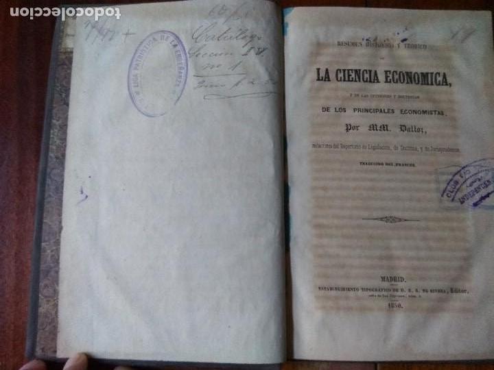 Libros antiguos: Resúmen histórico y teórico de la Ciencia Económica. Traducido del francés. Dalloz (1850) - Foto 4 - 83488220