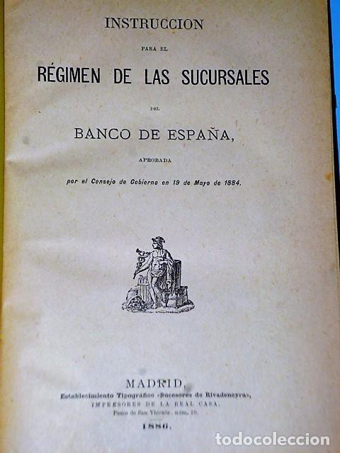 Libros antiguos: INSTRUCCIÓN PARA EL RÉGIMEN DE LAS SUCURSALES DEL BANCO DE ESPAÑA (1886) - Foto 2 - 84386316