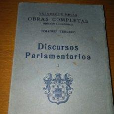 Libros antiguos: OBRAS COMPLETAS DE VÁZQUEZ DE MELLA. EDICIÓN ECONÓMICA. VOL. IV. DISCURSOS PARLAMENTARIOS I, 19. Lote 84532387
