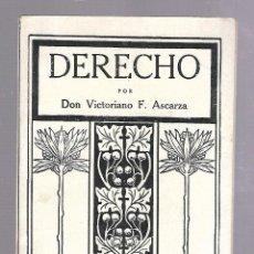 Libros antiguos: DERECHO. VICTORIANO F.ASCARZA. TIRADA 26. MAGISTERIO ESPAÑOL. MADRID. 1932. Lote 84580736
