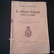 Libros antiguos: EL CRÉDITO PÚBLICO DESPUÉS DE LA GUERRA CONFERENCIA DE AUGUSTO GONZÁLEZ BESADA - MADRID 1918. Lote 85236672