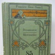 Libros antiguos: DOCUMENTOS MERCANTILES - POR FRANCISCO GRAU GRANELL- EDITORIAL CALPE 204 PAGINAS . Lote 86067932