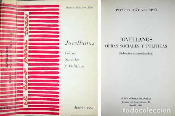 JOVELLANOS, GASPAR MELCHOR DE (1744-1811). OBRAS SOCIALES Y POLÍTICAS. 1962. (Libros Antiguos, Raros y Curiosos - Ciencias, Manuales y Oficios - Derecho, Economía y Comercio)