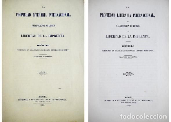MUQUARDT, CHARLES. LA PROPIEDAD LITERARIA INTERNACIONAL, LA FALSIFICACIÓN DE LIBROS... 1852. (Libros Antiguos, Raros y Curiosos - Ciencias, Manuales y Oficios - Derecho, Economía y Comercio)