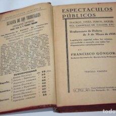 Libros antiguos: ESPECTÁCULOS PÚBLICOS POR FRANCISCO GÓNGORA (TERCERA EDICIÓN) 1935 - TEATROS, TOROS, CINES Y DEPORTE. Lote 86383452
