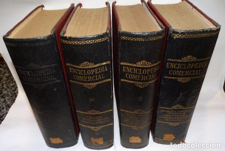 ENCICLOPEDIA COMERCIAL , SEGUNDA EDICIÓN 1915 4 TOMOS (Libros Antiguos, Raros y Curiosos - Ciencias, Manuales y Oficios - Derecho, Economía y Comercio)