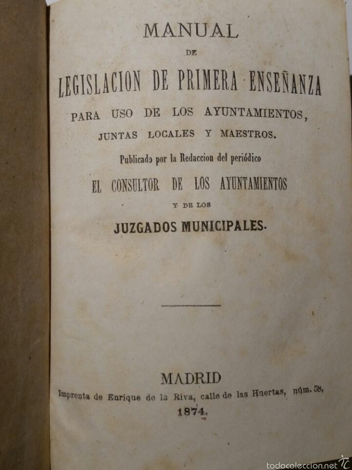 MANUAL DE LEGISLACIÓN DE PRIMERA ENSEÑANZA 1874 (Libros Antiguos, Raros y Curiosos - Ciencias, Manuales y Oficios - Derecho, Economía y Comercio)