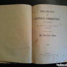 Libros antiguos: TRATADO TEÓRICO PRÁCTICO LIBRO DEL AÑO 1887. Lote 86878256