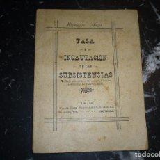 Libros antiguos: TASA E INCAUTACION DE LAS SUBSISTENCIAS EMERITO MUGA 1919 SUECA, DEDICADO Y FIRMADO. Lote 87186920