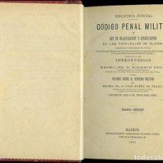 Libros antiguos: CÓDIGO PENAL MILITAR. LEY ENJUICIAMIENTO MILITAR Y CÓDIGO PENAL DE LA MARINA DE GUERRA. 1885-1888. Lote 87248128