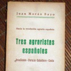 Libros antiguos: AGRICULTURA - HACIA LA REVOLUCIÓN AGRARIA ESPAÑOLA: TRES AGRARISTAS ESPAÑOLES. JOVELLANOS-FERMÍN CAB. Lote 87403164