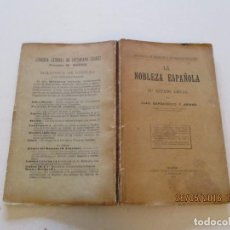 Libros antiguos: JUAN BARRIOBERO Y ARMAS. LA NOBLEZA ESPAÑOLA. SU ESTADO LEGAL. RMT81024. . Lote 87521108