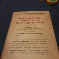 Libros antiguos: LA NUEVA TÉCNICA DE LOS NEGOCIOS. PREPARACIÓN CIENTÍFICA DEL VENDEDOR. LIBRO. 1932.. Lote 89311456
