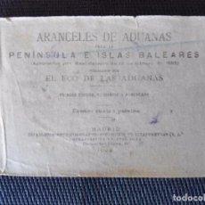 Libros antiguos: ANTIGUO LIBRO DE ARANCELES DE ADUANAS AÑO 1922. Lote 89484356