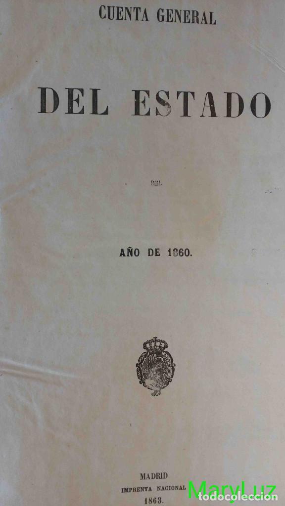 Libros antiguos: CUENTA GENERAL DEL ESTADO DEL AÑO 1860. - Foto 2 - 89592080